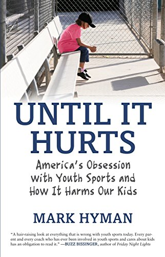 Until It Hurts: America's Obsession with Youth: Mark Hyman