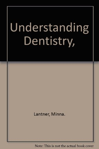 9780807021989: Understanding Dentistry,