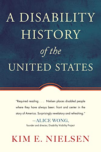 9780807022047: A Disability History of the United States (ReVisioning American History)