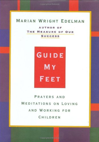 9780807023082: Guide My Feet: Prayers and Meditations on Loving and Working for Children