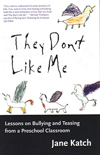 9780807023211: They Don't Like Me: Lessons on Bullying and Teasing from a Preschool Classroom