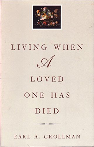 9780807027196: Living When a Loved One Has Died: Revised Edition