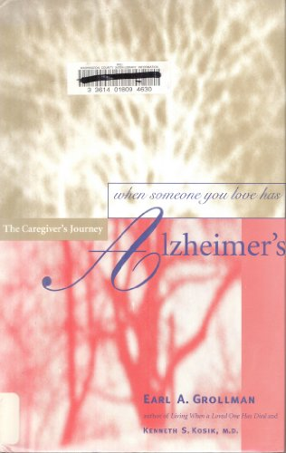 9780807027202: When Someone You Love has Alzheimer's, The Caregiver's Journey