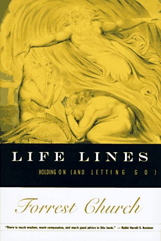 Life Lines: Holding on (and Letting Go): Church, Forrest