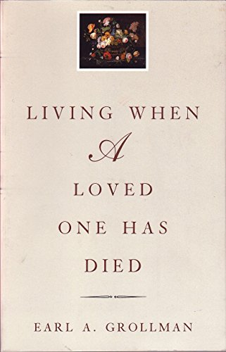 9780807027240: Living When a Loved One Has Died: Revised Edition