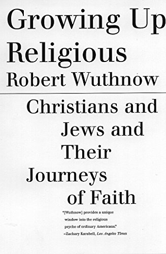 9780807028070: Growing Up Religious: Christians and Jews and Their Journeys of Faith