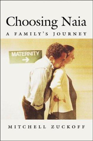 9780807028162: Choosing Naia: A Family's Journey