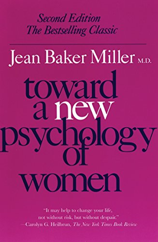9780807029091: Toward a New Psychology of Women