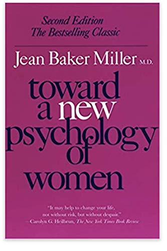 9780807029107: Toward a New Psychology of Women