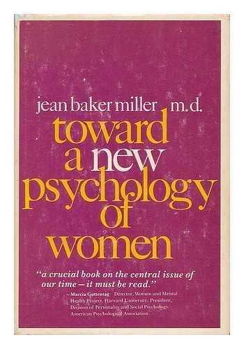 9780807029589: Toward a new psychology of women