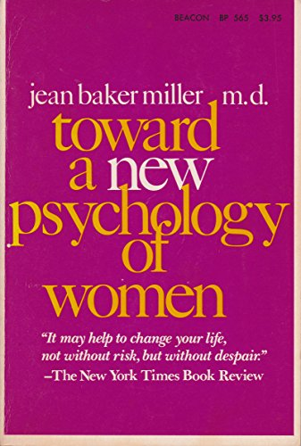 9780807029596: Toward a New Psychology of Woman