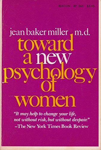 9780807029596: Toward a New Psychology of Woman
