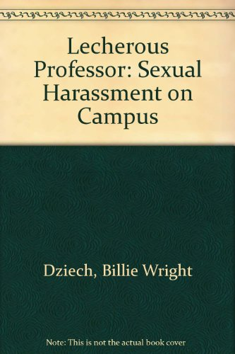 9780807031018: The Lecherous Professor: Sexual Harassment on Campus