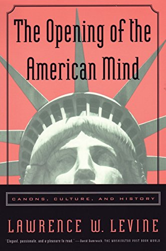 9780807031193: The Opening of the American Mind: Canons, Culture, and History