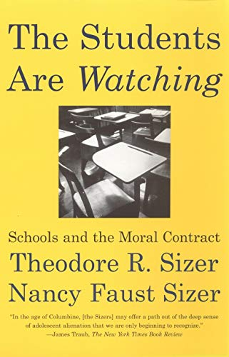 9780807031216: The Students are Watching: Schools and the Moral Contract