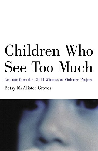 9780807031391: Children Who See Too Much: Lessons from the Child Witness to Violence Project