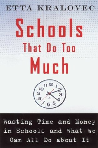 Schools That Do Too Much : How: Etta Kralovec