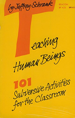 9780807031773: Teaching Human Beings