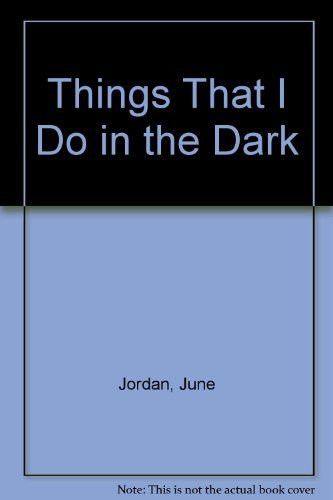 9780807032350: Things That I Do in the Dark
