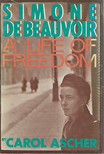 9780807032404: Simone de Beauvoir, a life of freedom