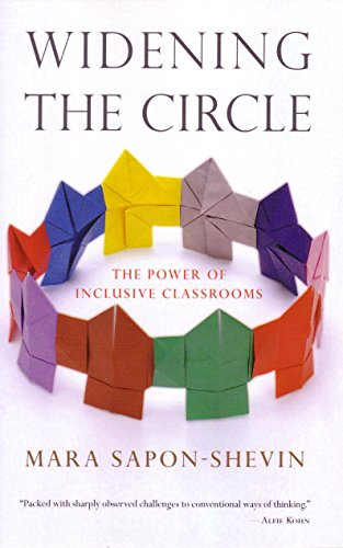 Widening the Circle: The Power of Inclusive: Mara ED.D. Sapon-Shevin