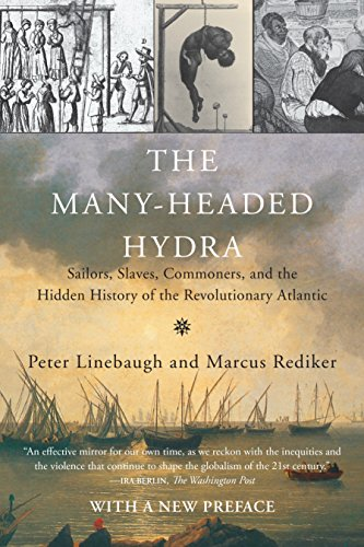 9780807033173: The Many-Headed Hydra: Sailors, Slaves, Commoners, and the Hidden History of the Revolutionary Atlantic