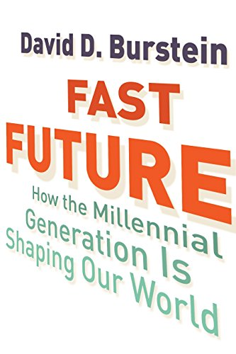 9780807033227: Fast Future: How the Millennial Generation Is Shaping Our World