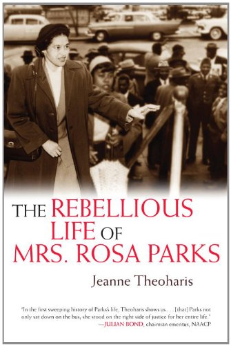 9780807033326: The Rebellious Life of Mrs Rosa Parks