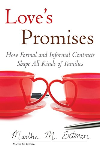9780807033661: Love's Promises: How Formal and Informal Contracts Shape All Kinds of Families (Queer Ideas/Queer Action)