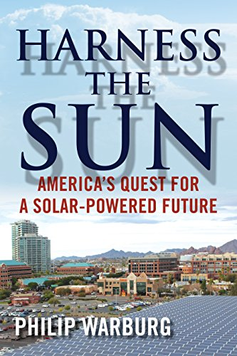 9780807033760: Harness the Sun: America's Quest for a Solar-powered Future