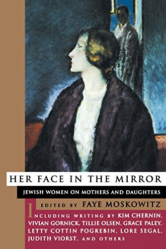 9780807036150: Her Face in the Mirror: Jewish Women on Mothers and Duaghters