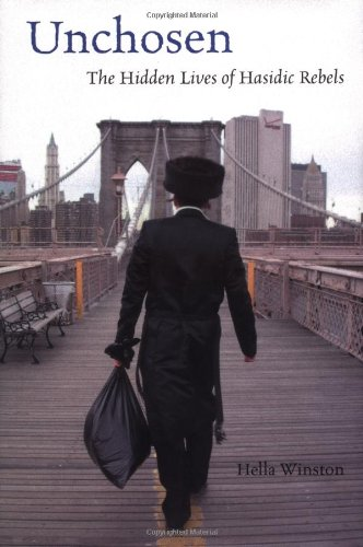 9780807036266: Unchosen: The Hidden Lives Of Hasidic Rebels