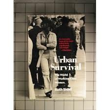 9780807037973: Urban Survival: The World of Working-Class Women