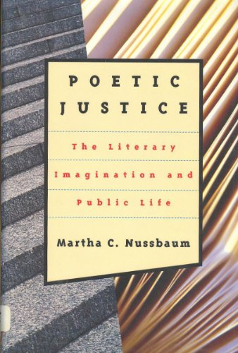 9780807041086: Poetic Justice: The Literary Imagination and Public Life (Alexander Rosenthal Lectures)