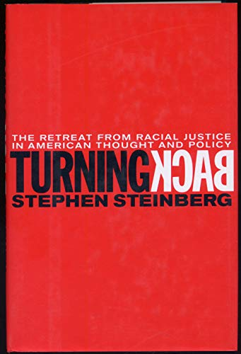 9780807041109: Turning Back: The Retreat from Racial Justice in American Thought and Policy