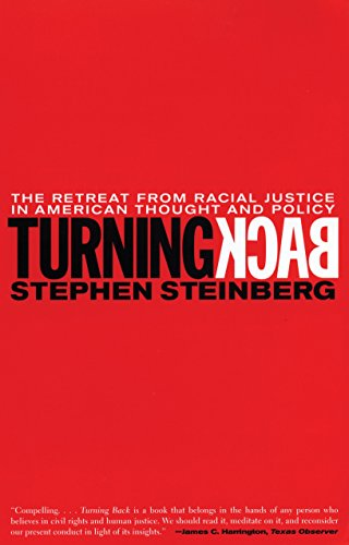 9780807041215: Turning Back: The Retreat from Racial Justice in American Thought and Policy