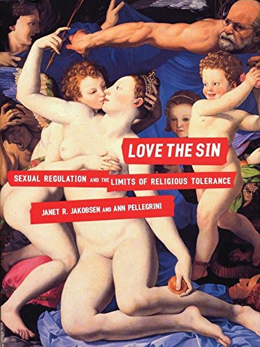 9780807041338: Love the Sin: Sexual Regulation and the Limits of Religious Tolerance
