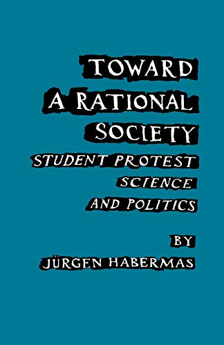 9780807041772: Toward a Rational Society: Student Protest, Science, and Politics
