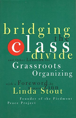 9780807043097: Bridging the Class Divide: And Other Lessons for Grassroots Organizing