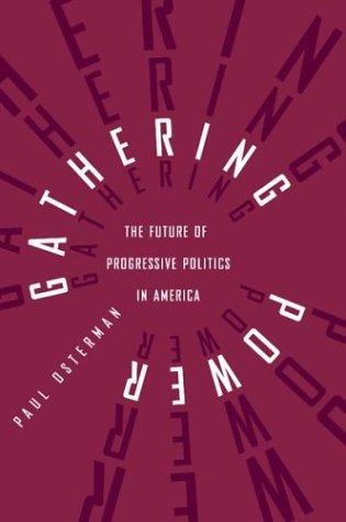 9780807043387: Gathering Power: The Future of Progressive Politics in America
