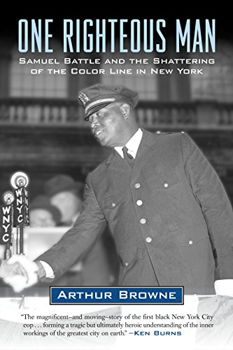 9780807043585: One Righteous Man: Samuel Battle and the Shattering of the Color Line in New York