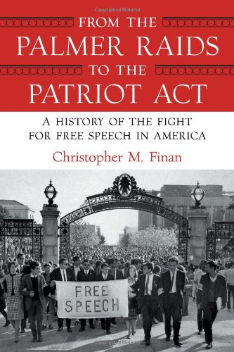 9780807044285: From the Palmer Raids to the Patriot Act: A History of the Fight for Free Speech in America