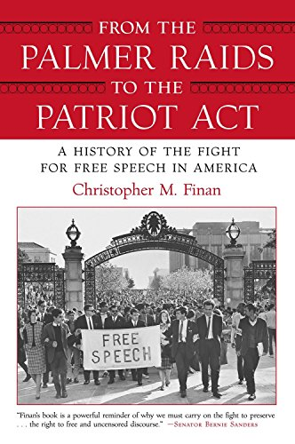 9780807044292: From the Palmer Raids to the Patriot Act: A History of the Fight for Free Speech in America