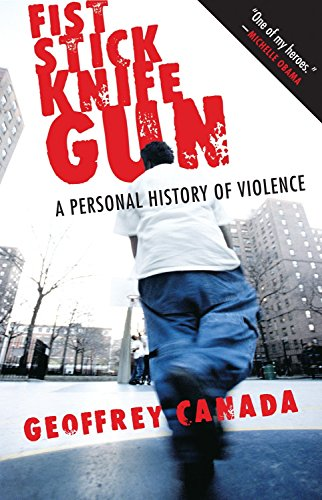 9780807044612: Fist Stick Knife Gun: A Personal History of Violence