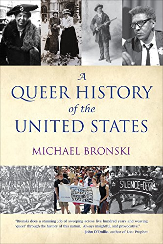 A Queer History of the United States (ReVisioning American History): Michael Bronski