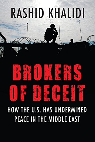 9780807044759: Brokers of Deceit: How the US Has Undermined Peace in the Middle East