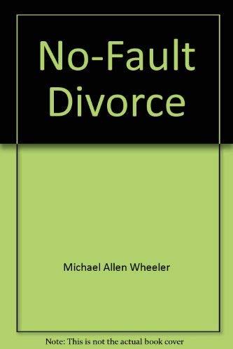 9780807044827: No-fault divorce