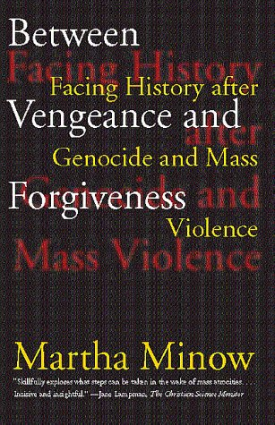 9780807045060: Between Vengeance and Forgiveness: Facing History After Genocide and Mass Violence: Facing History After Genocide & Mass Violence