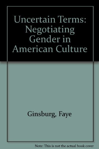 9780807046128: Uncertain Terms: Negotiating Gender in American Culture