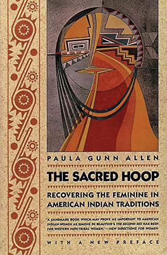 9780807046173: The Sacred Hoop: Recovering the Feminine in American Indian Traditions